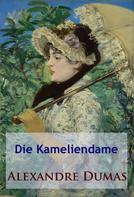 Alexandre Dumas: Die Kameliendame ★★★★★