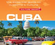 Cuba - Culture Smart! - The Essential Guide to Customs & Culture (Unabridged)