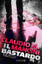 Il Bastardo - Ein Mafia-Thriller