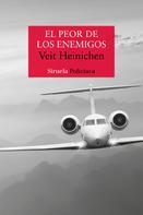 Veit Heinichen: El peor de los enemigos