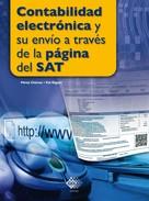 José Pérez Chávez: Contabilidad electrónica y su envío a través de la página del SAT