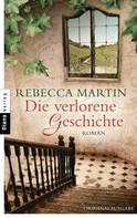 Rebecca Martin: Die verlorene Geschichte ★★★★