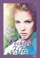 Thomas Tippner: Tochterherz ★★★
