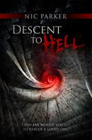 Nic Parker: Descent to Hell
