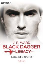 Tanz des Blutes - Black Dagger Legacy Band 2 - Roman