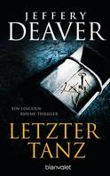 Jeffery Deaver: Letzter Tanz ★★★★