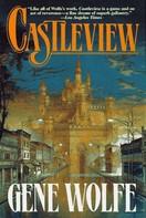 Gene Wolfe: Castleview
