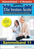 Karin Graf: Die besten Ärzte 11 - Sammelband