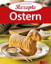 Ostern - Die beliebtesten Rezepte