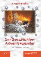 Angelika Röbel: Der Geschichten-Adventskalender ★★★★