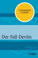 Catherine Gaskin: Der Fall Devlin ★★★★★