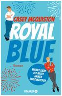 Casey McQuiston: Royal Blue ★★★★