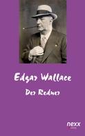 Edgar Wallace: Der Redner