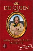 Die Queen: Mein königliches Tagebuch - top secret ★★★