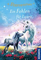 Linda Chapman: Sternenschweif, 40, Ein Fohlen für Laura ★★★★★