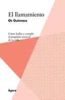 Os Guinness: El llamamiento