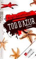 Birgit Hasselbusch: Tod d'Azur