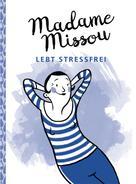 Madame Missou: Madame Missou lebt stressfrei