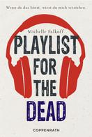 Michelle Falkoff: Playlist for the dead ★★★★