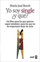 Maria Jose Bosch: Yo soy Single