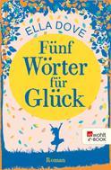 Ella Dove: Fünf Wörter für Glück ★★★