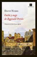 David Nobbs: Caída y auge de Reginald Perrin
