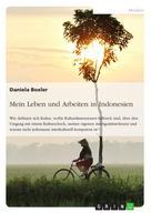 Daniela Boxler: Mein Leben und Arbeiten in Indonesien