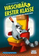Jochen Reinecke: Waschbär erster Klasse ★★★★