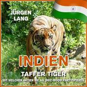 INDIEN - Taffer Tiger - Mit welchen Aktien Sie am BRIC-Boom partizipieren