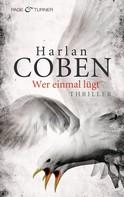 Harlan Coben: Wer einmal lügt ★★★★
