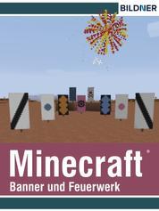 Rezepte für Banner und Feuerwerk in Minecraft