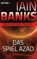 Iain Banks: Das Spiel Azad ★★★★