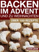 : Backen im Advent und zu Weihnachten ★★