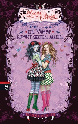 Lucy & Olivia - Ein Vampir kommt selten allein