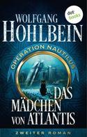 Wolfgang Hohlbein: Das Mädchen von Atlantis: Operation Nautilus – Zweiter Roman ★★★★