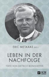Leben in der Nachfolge - Texte von Dietrich Bonhoeffer