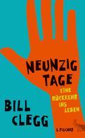 Bill Clegg: Neunzig Tage. Eine Rückkehr ins Leben ★★★★★