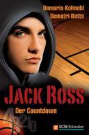 Damaris Kofmehl: Jack Ross - Der Countdown ★★★