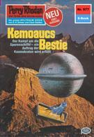 Ernst Vlcek: Perry Rhodan 977: Kemoaucs Bestie ★★★★
