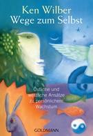 Ken Wilber: Wege zum Selbst ★★★★★