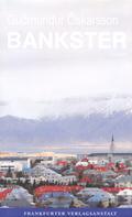 Gudmundur Oskarsson: Bankster ★★★