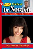 Patricia Vandenberg: Chefarzt Dr. Norden 1145 – Arztroman