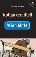 Helmut Zenker: Kottan ermittelt: Wien Mitte ★★★★