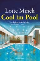 Lotte Minck: Cool im Pool ★★★★
