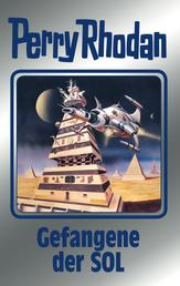 """Perry Rhodan 122: Gefangene der SOL (Silberband) - 4. Band des Zyklus """"Die Kosmische Hanse"""""""