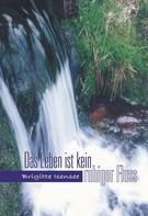 Brigitte Isensee: Das Leben ist kein ruhiger Fluss ★★★★