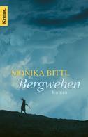 Monika Bittl: Bergwehen ★★★★