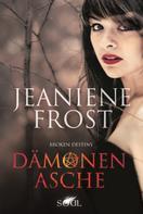Jeaniene Frost: Dämonenasche ★★★★