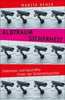 Marita Neher: Albtraum Sicherheit
