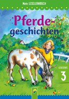 Carola von Kessel: Pferdegeschichten ★★★★